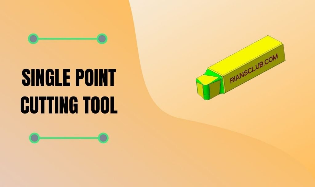 single point cutting tool